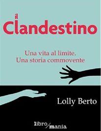 il clandestino, di Lolly Berto